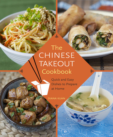 The Chinese Takeout Cookbook by Diana Kuan