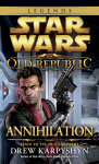Annihilation: Star Wars (The Old Republic)