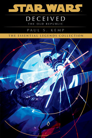 Deceived: Star Wars (The Old Republic) by