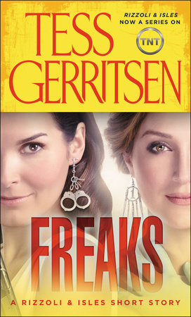 Freaks: A Rizzoli & Isles Short Story by