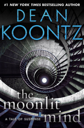 The Moonlit Mind (Novella) by Dean Koontz