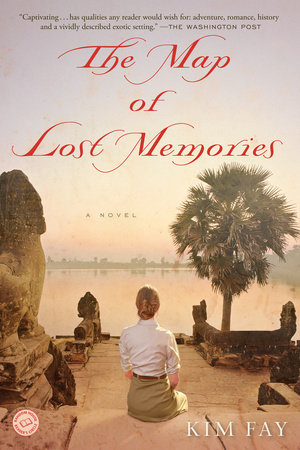 The Map of Lost Memories by Kim Fay