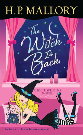 The Witch Is Back (with bonus short story Be Witched) by