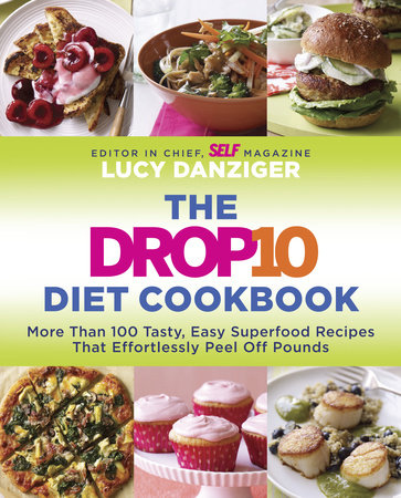 The Drop 10 Diet Cookbook by