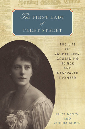The First Lady of Fleet Street by Eilat Negev and Yehuda Koren