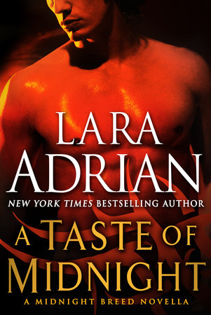 A Taste of Midnight: A Midnight Breed Novella by Lara Adrian