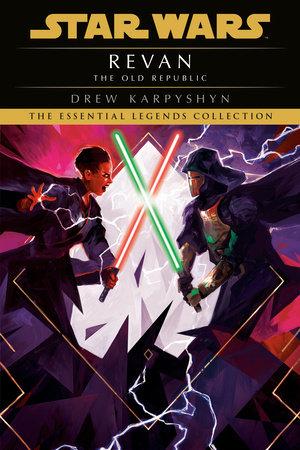 Revan: Star Wars (The Old Republic) by Drew Karpyshyn