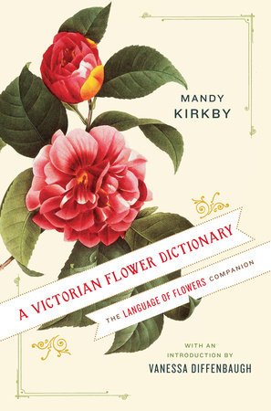 A Victorian Flower Dictionary by