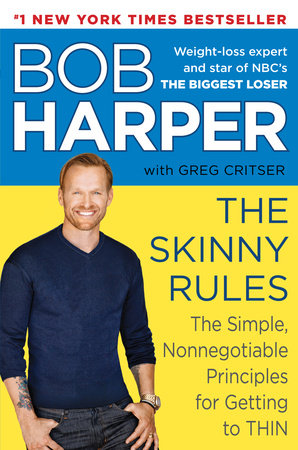 The Skinny Rules by Greg Critser and Bob Harper