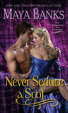 Never Seduce a Scot by