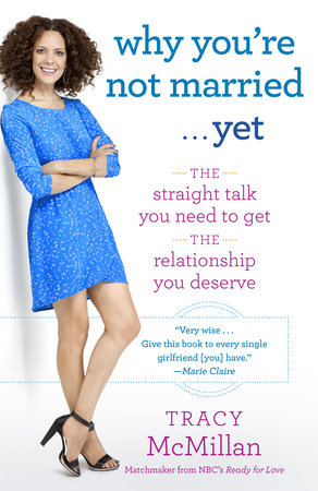 Why You're Not Married . . . Yet by