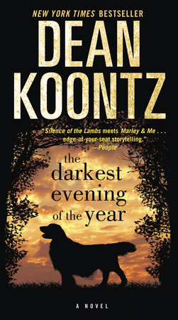 The Darkest Evening of the Year by Dean Koontz