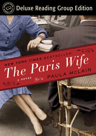The Paris Wife (Random House Reader's Circle Deluxe Reading Group Edition) by