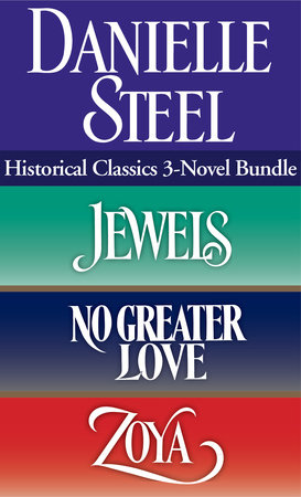 Historical Classics 3-Novel Bundle by Danielle Steel