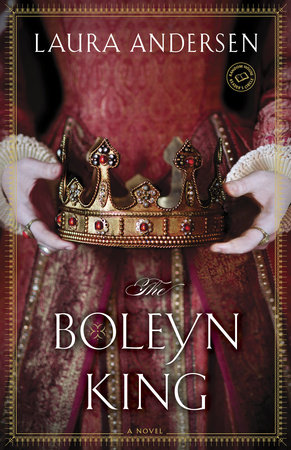 The Boleyn King by Laura Andersen