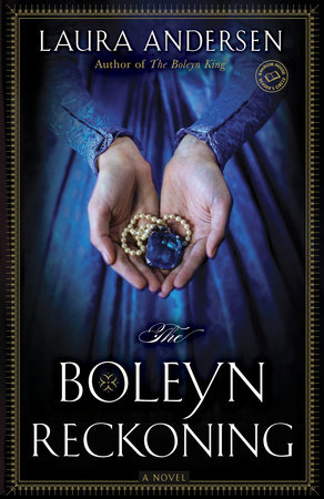 The Boleyn Reckoning by Laura Andersen