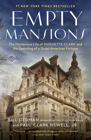 Empty Mansions by Paul Clark Newell, Jr. and Bill Dedman