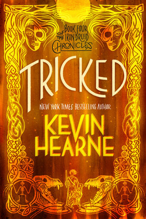Tricked by Kevin Hearne