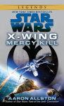 Mercy Kill: Star Wars (X-Wing)