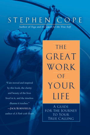 The Great Work of Your Life by