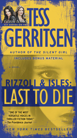 Last to Die (with bonus short story John Doe) by Tess Gerritsen