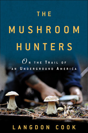 The Mushroom Hunters by