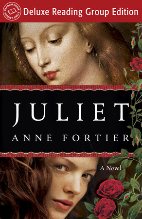 Juliet (Random House Reader's Circle Deluxe Reading Group Edition) by