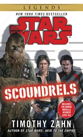 Scoundrels: Star Wars by Timothy Zahn