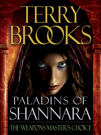 Paladins of Shannara: The Weapons Master's Choice (Short Story) by