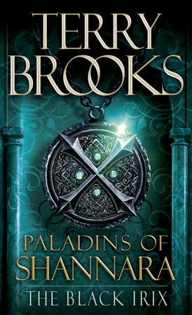 Paladins of Shannara: The Black Irix (Short Story) by