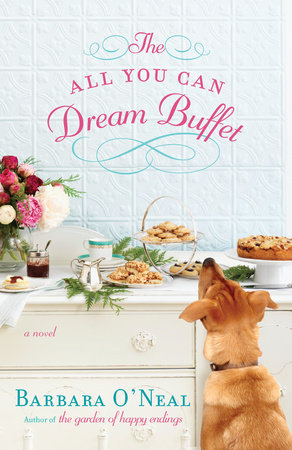 The All You Can Dream Buffet by Barbara O'Neal