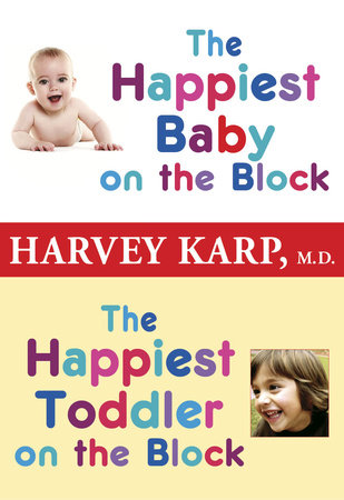 The Happiest Baby on the Block and The Happiest Toddler on the Block 2-Book Bundle by