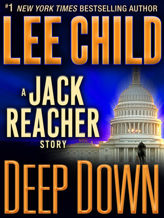 Deep Down: A Jack Reacher Story by