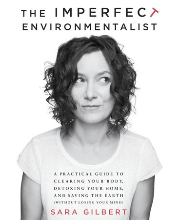 The Imperfect Environmentalist by