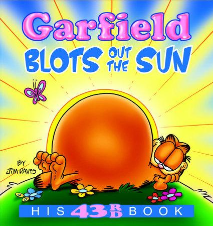 Garfield Blots Out the Sun by Jim Davis