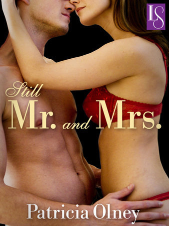 Still Mr. and Mrs. by