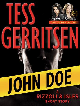 John Doe: A Rizzoli & Isles Short Story by