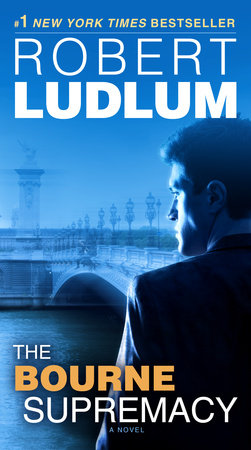 The Bourne Supremacy (Jason Bourne Book #2) by Robert Ludlum