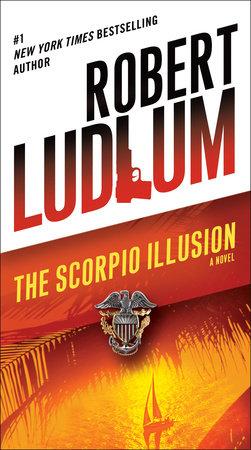 The Scorpio Illusion by Robert Ludlum
