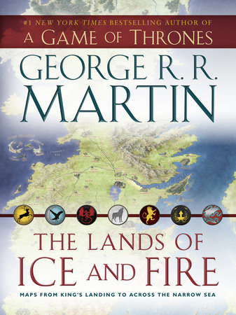 The Lands of Ice and Fire (A Game of Thrones) by