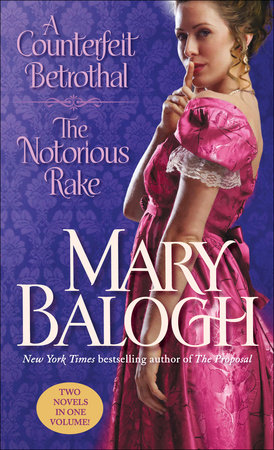 A Counterfeit Betrothal/The Notorious Rake by