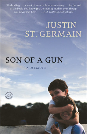 Son of a Gun by Justin St. Germain