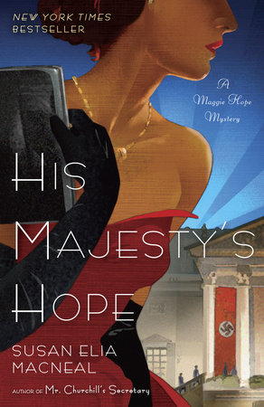 His Majesty's Hope by Susan Elia MacNeal