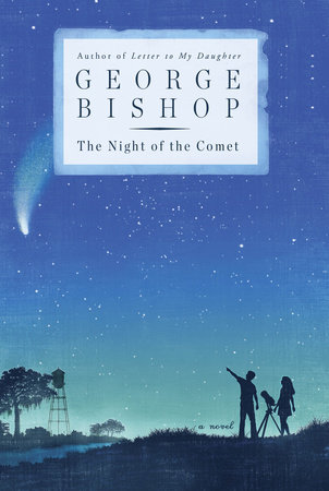The Night of the Comet by