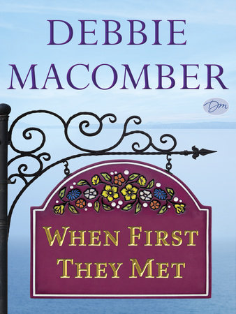 When First They Met (Short Story) by Debbie Macomber