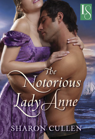 The Notorious Lady Anne by Sharon Cullen