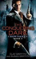 The Conquering Dark: Crown & Key