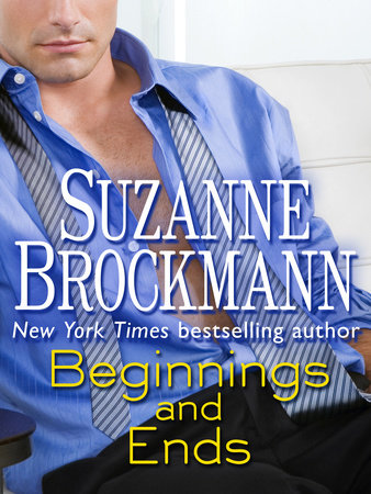 Beginnings and Ends (Short Story) by Suzanne Brockmann