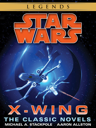 The X-Wing Series: Star Wars 9-Book Bundle by Aaron Allston and Michael A. Stackpole
