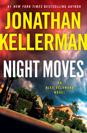 Night Moves, an Alex Delaware Novel
